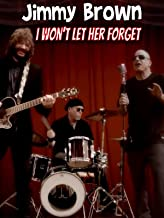 Jimmy Brown - I Won't Let Her Forget