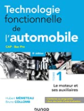 Livres Technologie fonctionnelle de l'automobile - Tome 1 - 8e éd. : Le moteur et ses auxiliaires PDF