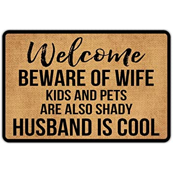 """Front Door Mat Welcome Mat Welcome Beware of Wife Kids and Pets are Also Shady Husband is Cool Rubber Non Slip Backing Funny Doormat Indoor Outdoor Rug 23.6""""(W) X 15.7""""(L)"""