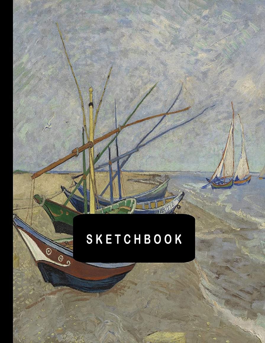 Sketchbook: Fishing Boats On The Beach At Saintes Maries by Vincent van Gogh Sketching Drawing Book 8.5 x 11 with 110 Blank Pages
