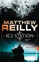 Ice Station: Thriller (Ein Scarecrow-Thriller 1) (German Edition)