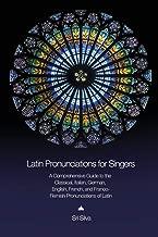 latin pronunciation for singers