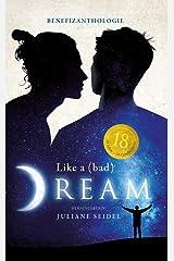 Like a (bad) Dream: Benefizanthologie (Like a Dream 2) Kindle Ausgabe