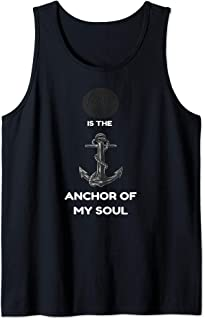 Hope is The Anchor of my Soul Cool Positive vibes gift Tank Top