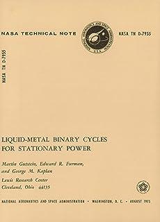 Liquid-Metal Binary Cycles For Stationary Power (English Edition)