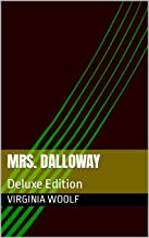Mrs. Dalloway: Deluxe Edition (English Edition)
