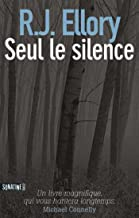 Seul le silence (French Edition)