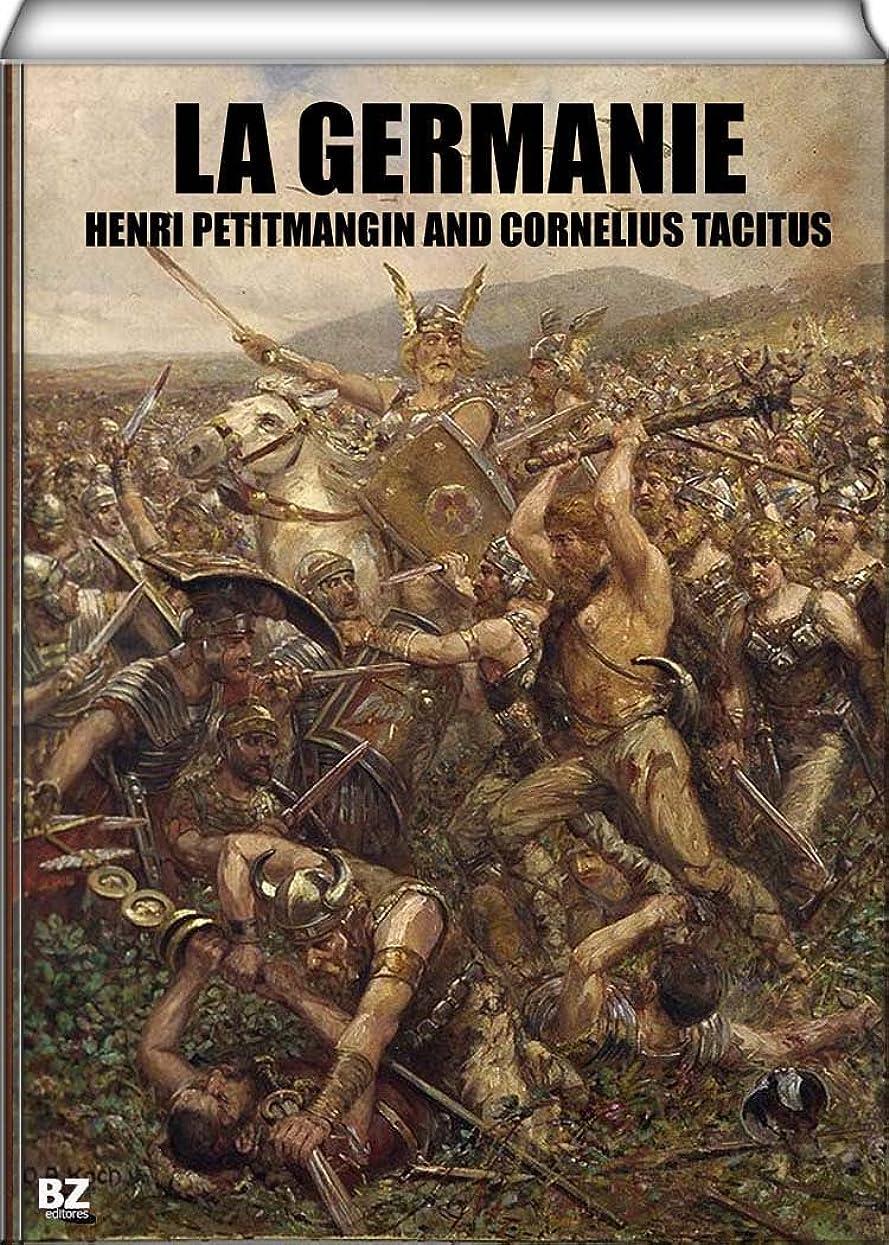 農業の同盟道La Germanie par Tacite (avec notes par l'Abbé Petitmangin) (French Edition)