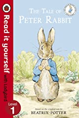 The Tale of Peter Rabbit - Read It Yourself with Ladybird: Level 1 Kindle Edition
