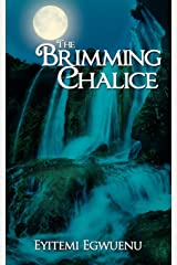 The Brimming Chalice Paperback