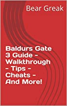 Baldurs Gate 3 Guide - Walkthrough - Tips - Cheats - And More!