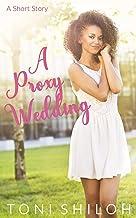A Proxy Wedding: A Short Story