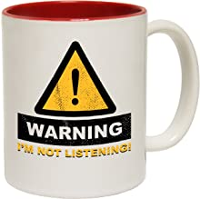 123t Funny Mugs - Warning Im Not Listening Offensive Adult Humour Rude Cheeky Joke RED INNER TWO TONE NOVELTY MUG GIFT BOXED
