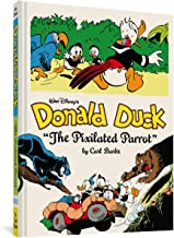 Walt Disney's Donald Duck the Pixilated Parrot: The Complete Carl Barks Disney Library Vol. 9