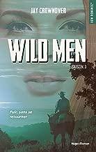 Wild men Saison 3