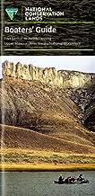 Boater's Guide: Fort Benton to Judith Landing Upper Missouri River Breaks National Monument