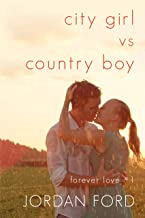 City Girl vs Country Boy (Forever Love Book 1)