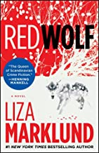 Red Wolf: A Novel (The Annika Bengtzon Series Book 1)