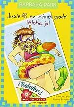 Junie B. En primer gado: ¡Aloha, Ja!: (Spanish language edition of Junie B., First Grader: Aloha-ha-ha!) (Junie B. Jones) (Spanish Edition)