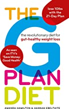 The G Plan Diet: The revolutionary diet for gut-healthy weight loss