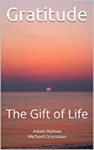 Gratitude: The Gift of Life