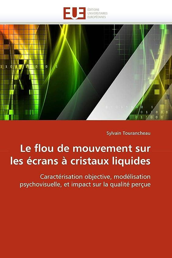 家事をする眠りプライムLe Flou de Mouvement Sur Les écrans à Cristaux Liquides (Omn.Univ.Europ.)