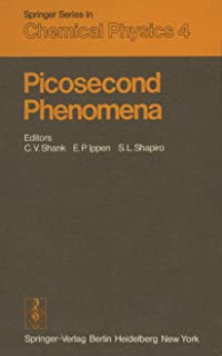 Picosecond Phenomena: Proceedings of the First International Conference on Picosecond Phenomena. Hilton Head, South Carolina, USA, May 24–26, 1978 (Springer Series in Chemical Physics)