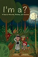 I'm a? A Book of Rhymes, Riddles, and Choices