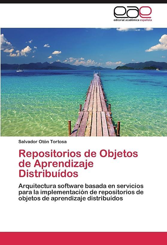 医薬喪タービンRepositorios de Objetos de Aprendizaje Distribuidos