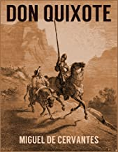 DON QUIXOTE (illustrated, unabridged)