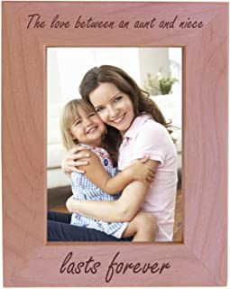 CustomGiftsNow The Love Between an Aunt and Niece Lasts Forever - Wood Picture Frame - Fits 5x7 Inch Picture (Vertical)