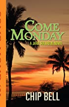Come Monday (The Jake Sullivan Series Book 1)
