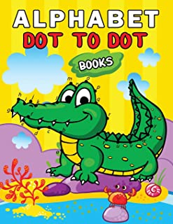 Alphabet Dot to Dot Books: Easy and Fun Activity Workbook for Kids and Toddlers