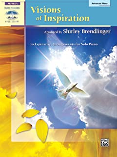 Visions of Inspiration: 10 Expressive Arrangements for Solo Piano: Advanced Piano (Sacred Performer Collections)