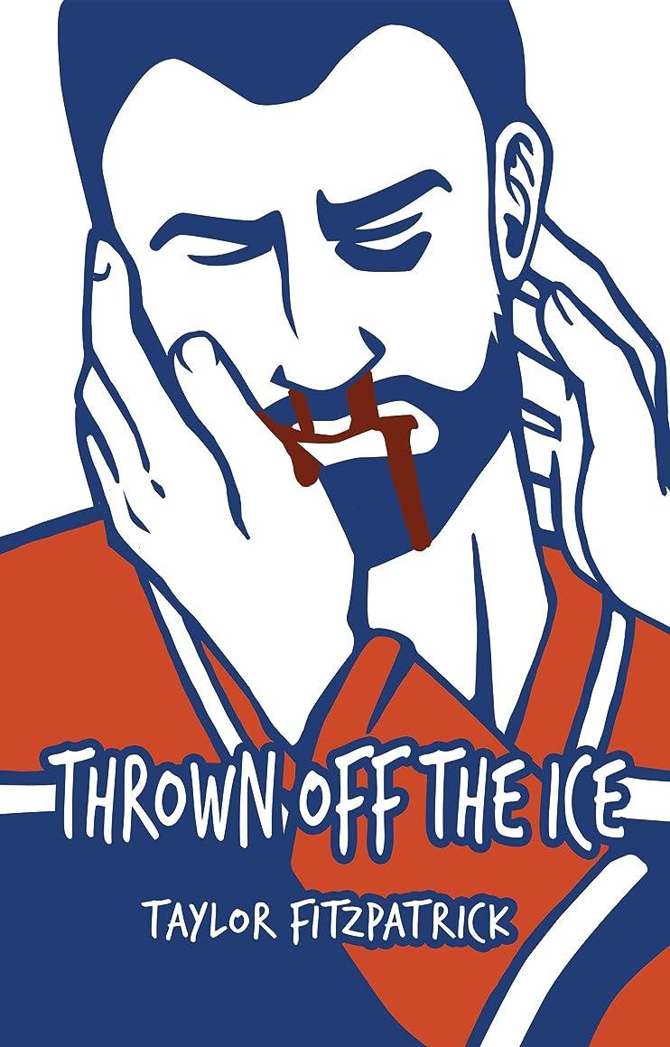 アミューズメントがっかりしたベンチThrown Off the Ice (English Edition)