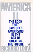America II: The Book That Captures Americans in the Act of Creating the Future