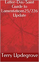 Latter-Day-Saint Guide to Lamentations25/226 Update