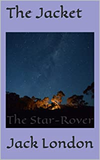 The Jacket: The Star-Rover (English Edition)