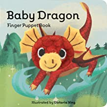 Baby Dragon: Finger Puppet Book: (Finger Puppet Book for Toddlers and Babies, Baby Books for First Year, Animal Finger Puppets) (Finger Puppet Boardbooks)