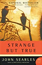 Strange but True: A Novel (P.S.)
