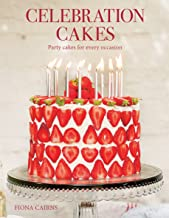 Celebration Cakes: Party Cakes for Every Occassion
