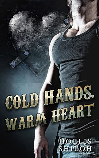 Cold Hands, Warm Heart: steampunk gay romance (English Edition)