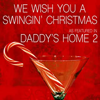 We Wish You a Swingin' Christmas (As Featured in