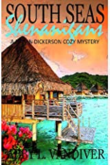 South Seas Shenanigans (A Logan Dickerson Cozy Book 6) Kindle Edition