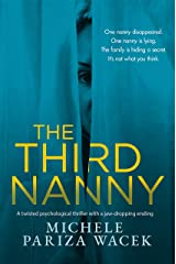 The Third Nanny: A twisted psychological thriller with a jaw-dropping ending (Secrets of Redemption) Kindle Edition