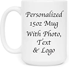 Personalized Coffee Mug Add Your Own Text, Picture, Company Name Double Side Customization 15 oz Custom Mug