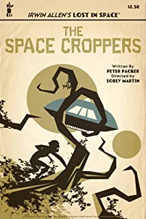 Lost in Space The Space Croppers by Juan Ortiz Episode 25 of 83 Cool Wall Decor Art Print Poster 12x18