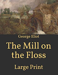 The Mill on the Floss: Large Print