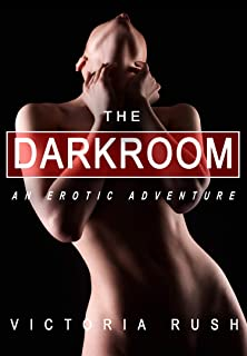 The Dark Room: An Erotic Adventure (Lesbian /