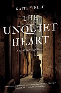 The Unquiet Heart: A Sarah Gilchrist Mystery (Sarah Gilchrist Mysteries)